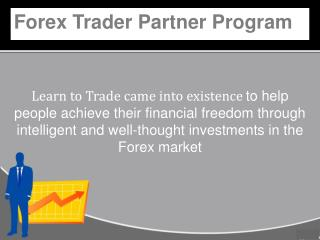 Forex Trader Partner Program - Learn to Trade