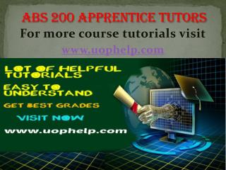 ABS 200  Apprentice tutors/uophelp