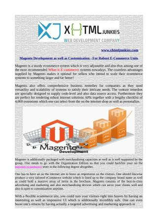 Magento Development as well as Customization - For Robust E-Commerce Units