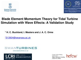 Blade Element Momentum Theory for Tidal Turbine Simulation with Wave Effects: A Validation Study