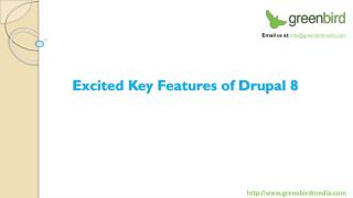 Excited Key Features of Drupal 8