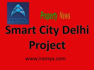 Smart City Delhi iramya.com