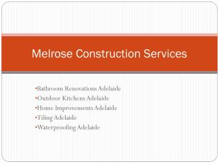 Melrose Construction Services