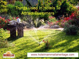 Things Used In Hotels To Attract Customers