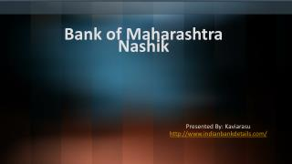 MICR code for Bank of Maharashtra Nashik
