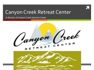 Canyon Creek Retreat Center
