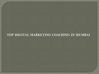 Top digital marketing coaching in mumbai