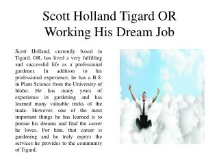 Scott Holland Tigard OR Working on His Dream Job