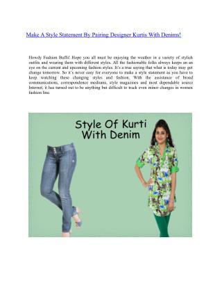 Make A Style Statement By Pairing Designer Kurtis With Denims!