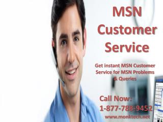 Contact MSN customer service 1-877-788-9452 tollfree number for MSN problems