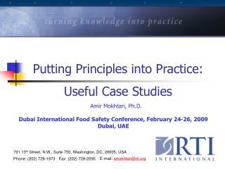 Putting Principles into Practice:   Useful Case Studies