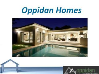 Excellent Home Construction Services By Oppidan