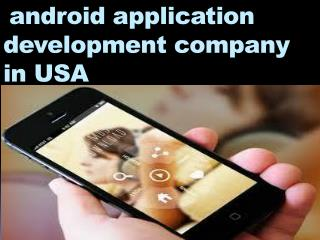 android application development company in USA