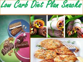 Low Carb Diet Plan Snacks