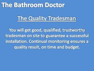 The Quality Tradesman: Bathroom Doctor in Milton Keynes