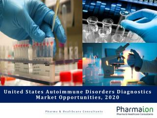 United States Autoimmune Disorders Diagnostics Market Report