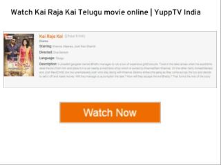 Watch Kai Raja Kai Telugu movie online | YuppTV India