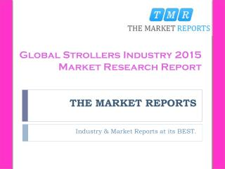 Production Analysis of Strollers by Regions, Type, and Applications Forecast Report