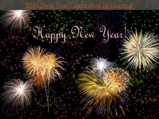 2016 New Year Celebration in Chennai