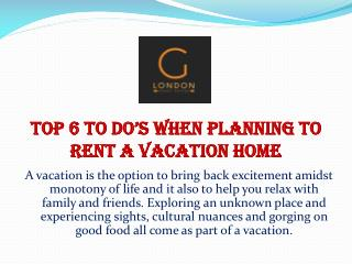 Top 6 To Do's When Planning to Rent a Vacation Home