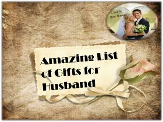 Online Gift Option for Husband