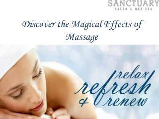 Discover the Magical Effects of Massage