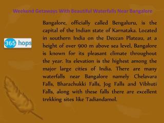 Adventurous Weekend Getaways with Beautiful Waterfalls near Bangalore