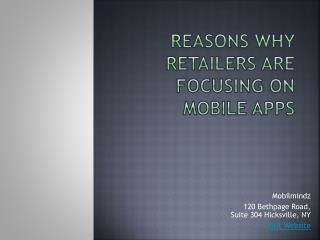 Reasons Why Retailers are Focusing on Mobile Apps