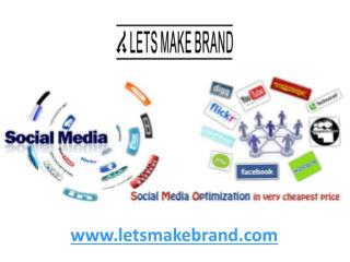 SMO Service at affordable price India- letsmakebrand.com