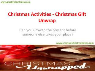 Christmas Activities - Christmas Gift Unwrap
