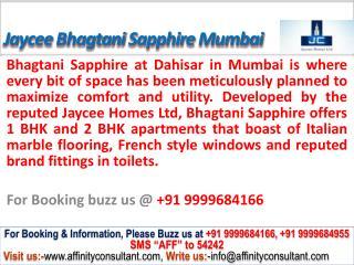 Jaycee Homes Bhagtani Sapphire @09999684166 Dahisar Mumbai