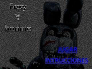 foxy y bonnie (fan game)