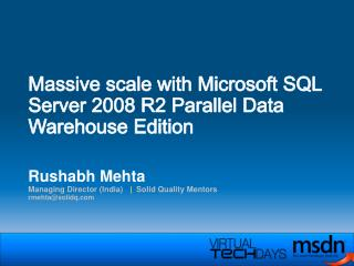 Massive scale with Microsoft SQL Server 2008 R2 Parallel Data Warehouse Edition