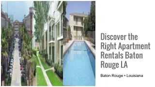 Find the Right Apartment Rentals Baton Rouge LA