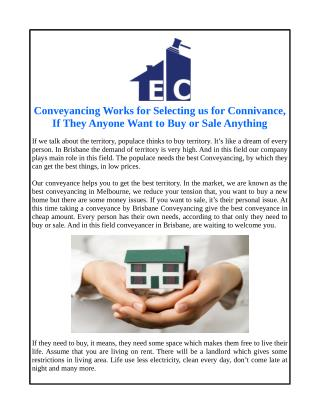 Conveyancing Works for Selecting us for Connivance, If They Anyone Want to Buy or Sale Anything