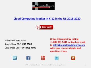 #CloudComputing, #CloudComputingK12, Cloud Computing Market in K-12, Cloud Computing Market in K-12 in the US, Cloud Com
