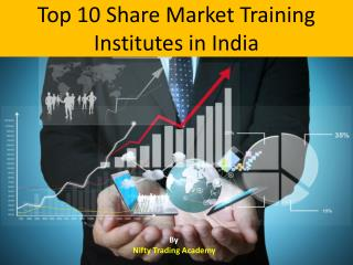 Top 10 Share Market Training Institutes in India