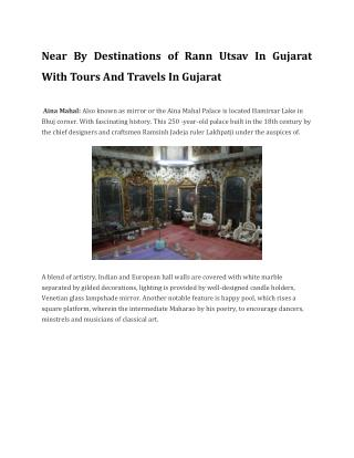 Near By Destinations of Rann Utsav In Gujarat With Tours And Travels In Gujarat