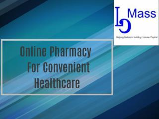 Online Pharmacy For Convenient Healthcare