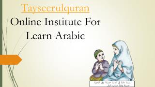 Tayseerulquran Online Institute For Learn Arabic