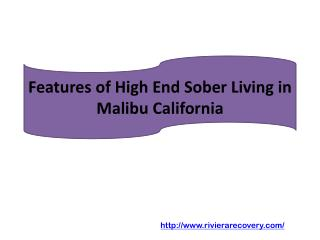 Features of High End Sober Living in Malibu California