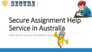 Secure Assignment Help Service in Australia