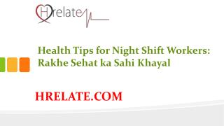 Janiye Health Tips for Night Shift Workers Aur Rahiye Swasth