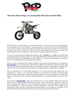 Allow Your Kids To Enjoy An Amazing Ride With Their Own Dirt Bikes