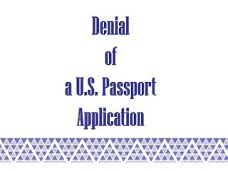 Denial of a U.S. Passport Application