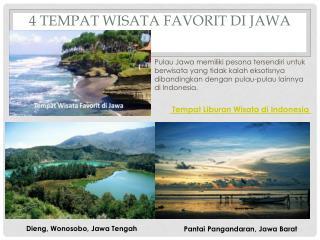 4 Tempat wisata favorit di Jawa