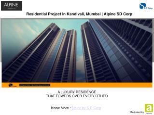 Alpine - Property For Sale in Kandivali East Mumbai