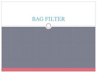 Bag Filter Manufacturers,Bag Filter Manufacturers in India,Bag Filter Manufacturer in India, Bag Filter Manufacturer,Ba