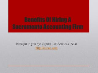 Benefits Of Hiring A Sacramento Accounting Firm