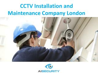 CCTV Installation and Maintenance Company London